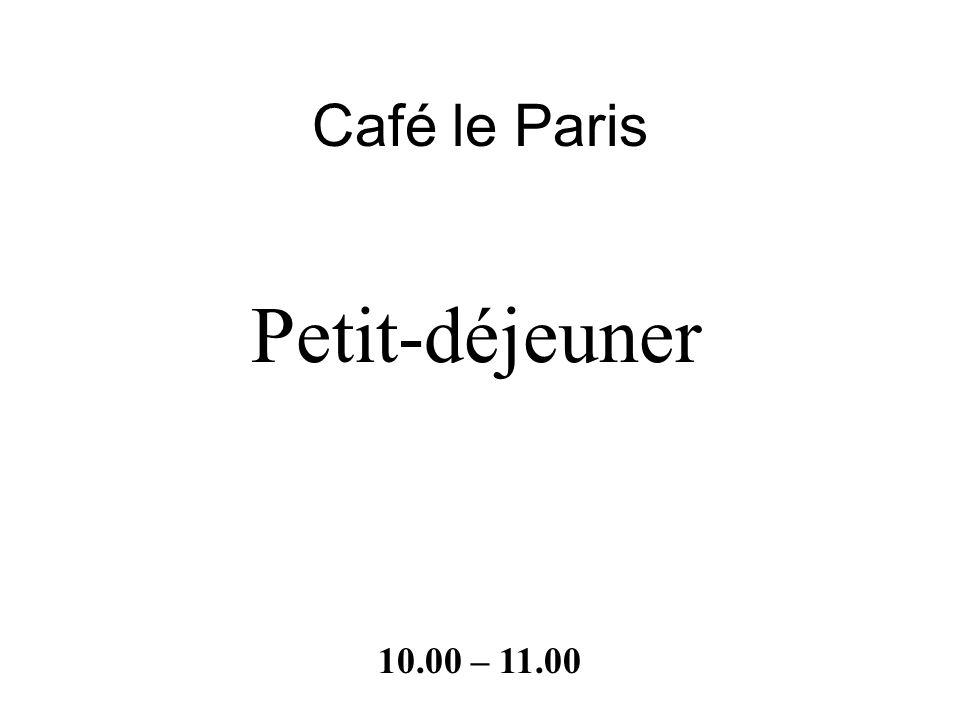 Champs Elysées 8.30 – 10.00
