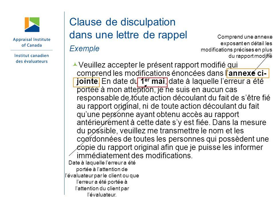 Clause de disculpation dans une lettre de rappel Exemple Veuillez accepter le présent rapport modifié qui comprend les modifications énoncées dans lan