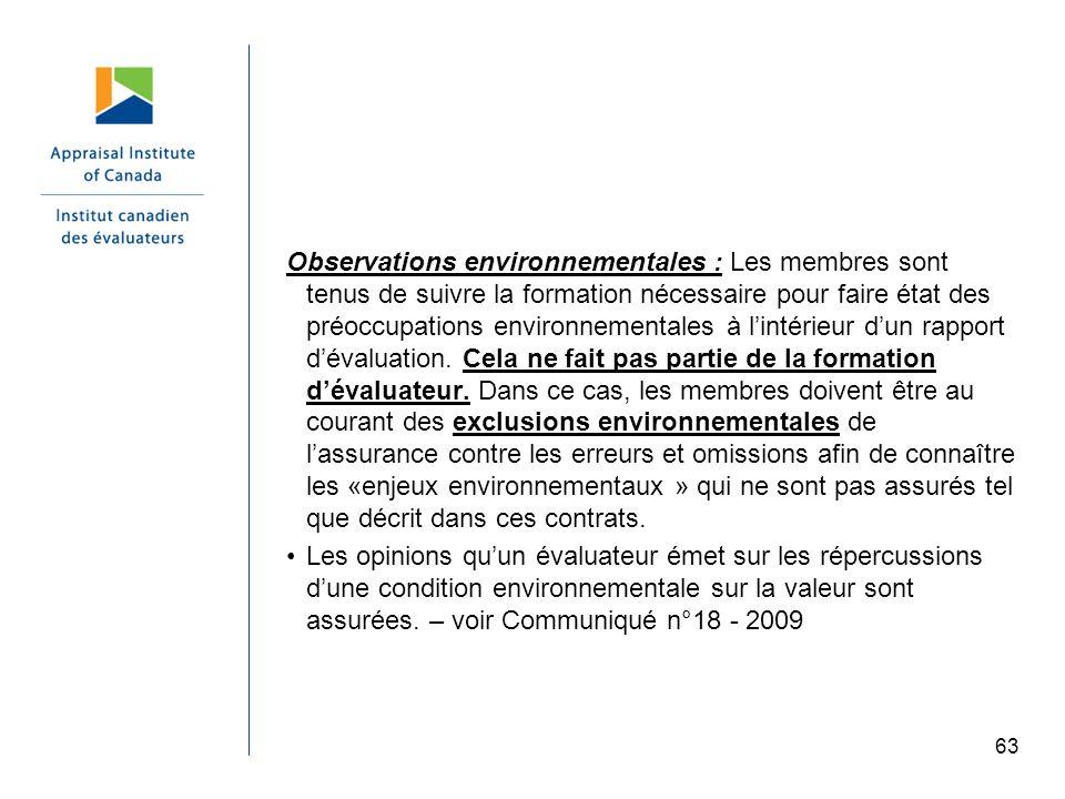 63 Observations environnementales : Les membres sont tenus de suivre la formation nécessaire pour faire état des préoccupations environnementales à li