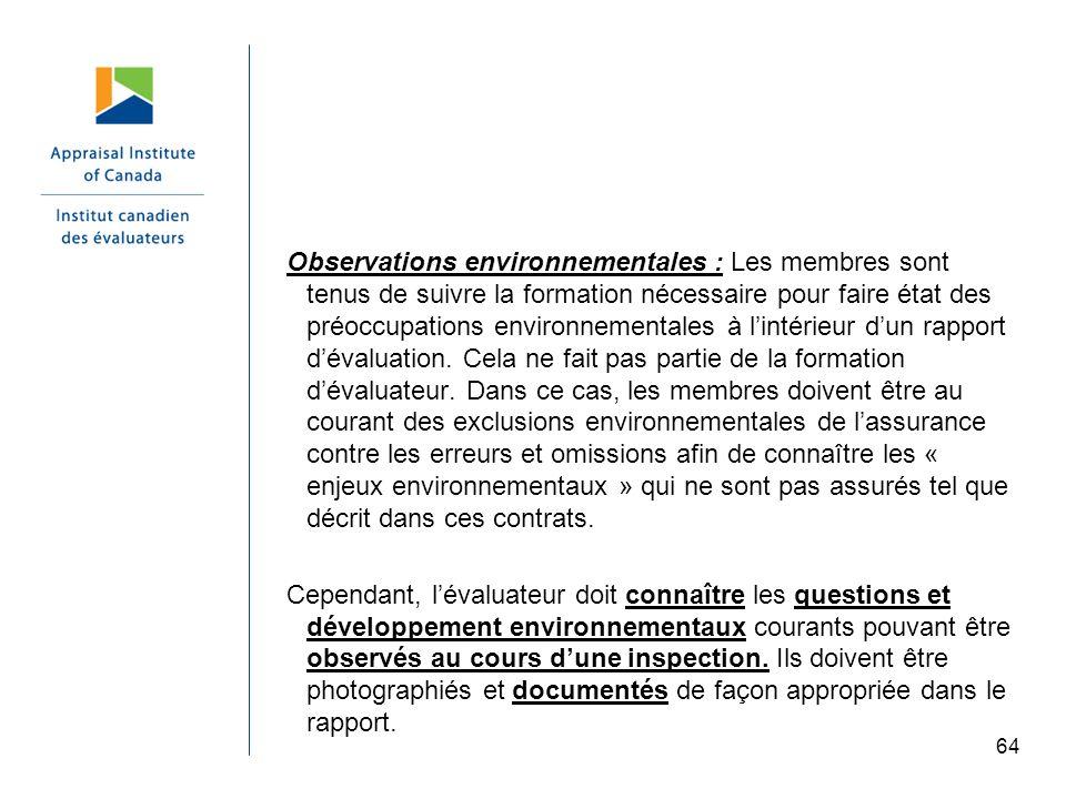64 Observations environnementales : Les membres sont tenus de suivre la formation nécessaire pour faire état des préoccupations environnementales à li