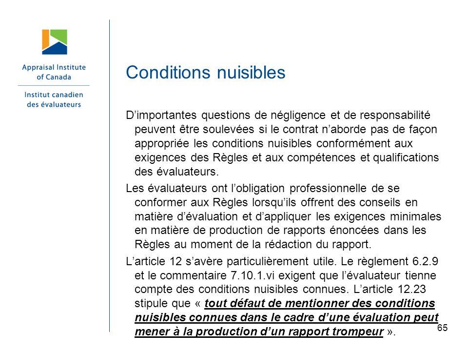 65 Conditions nuisibles Dimportantes questions de négligence et de responsabilité peuvent être soulevées si le contrat naborde pas de façon appropriée