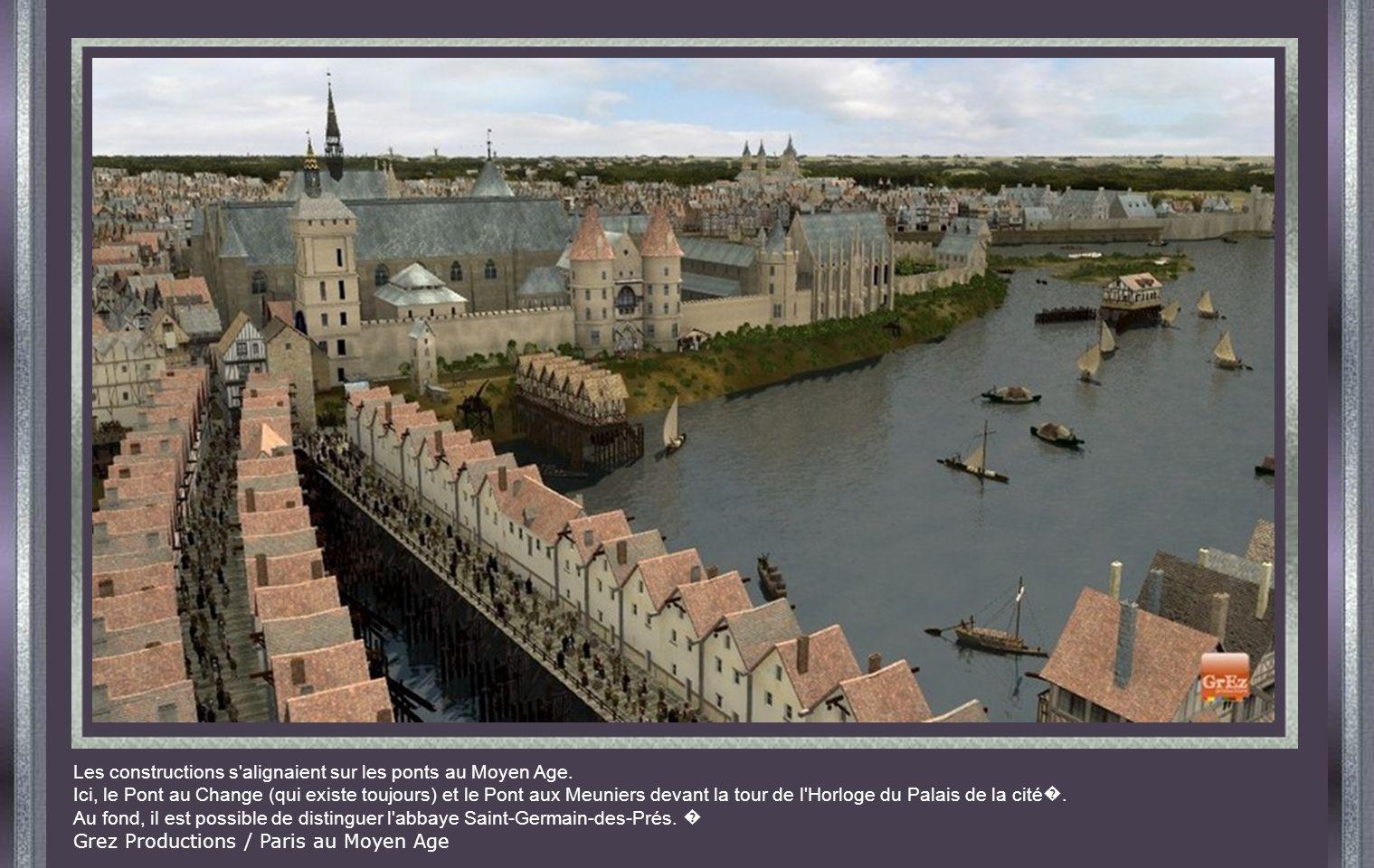 Les constructions s alignaient sur les ponts au Moyen Age.