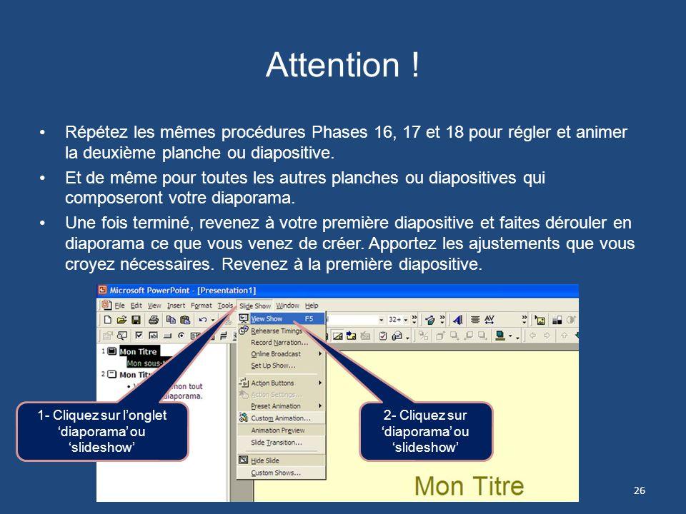 Phase 18 Régler la séquence et la transition des planches 6- Choisir un son lors de la transition de diapositive : Clochettes, fanfare, etc. -- À ÉVIT