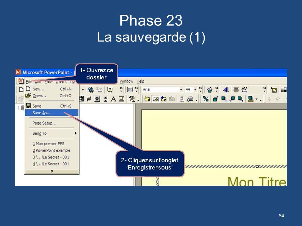 Phase 22 Insertion de la musique – Méthode conventionnelle 1- Cliquez sur Média 2- Cliquez sur ordre danimation 3- Cliquez pour que la musique ninterr