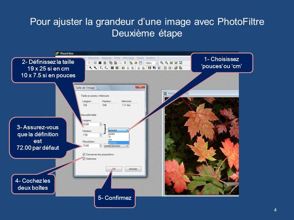 Pour ajuster la grandeur dune image avec PhotoFiltre Première étape 1- Cliquez sur longlet Image 2- Cliquez sur Taille de limage 3