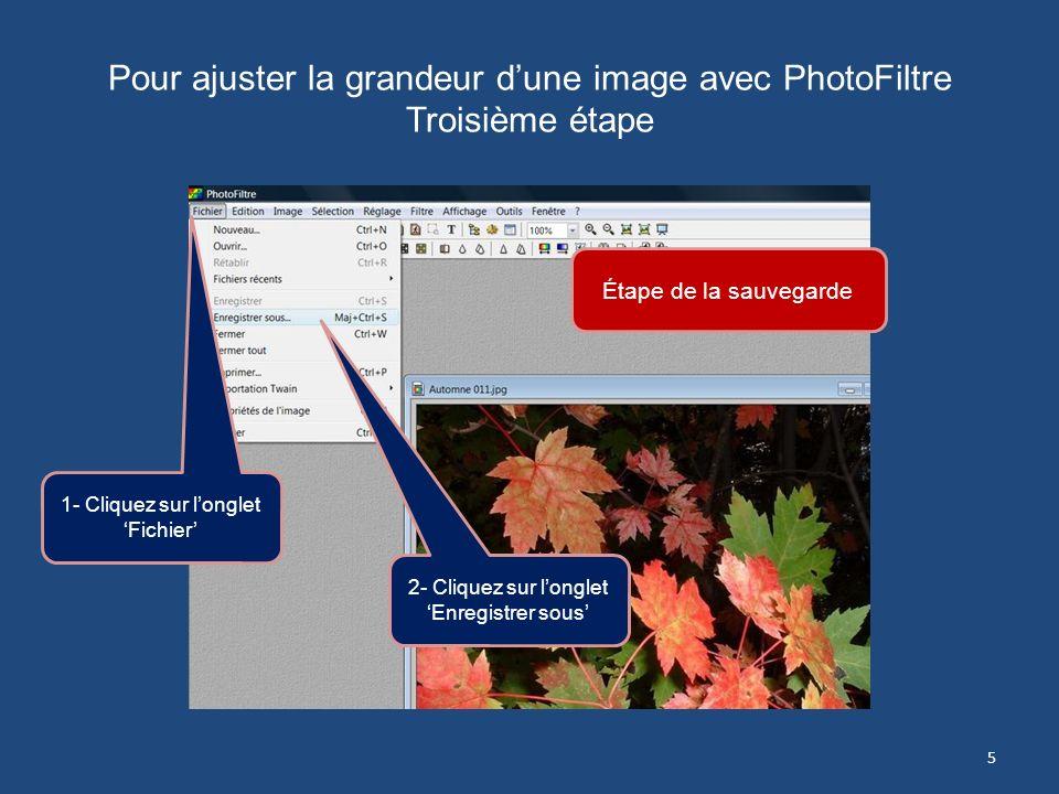 Pour ajuster la grandeur dune image avec PhotoFiltre Deuxième étape 2- Définissez la taille 19 x 25 si en cm 10 x 7.5 si en pouces 3- Assurez-vous que