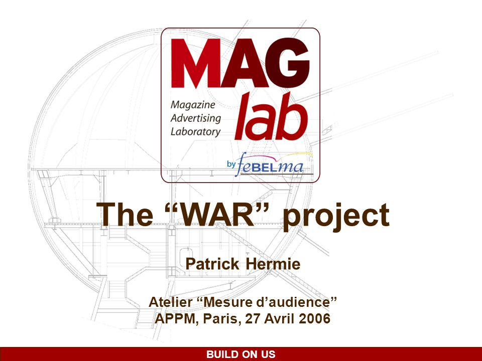 BUILD ON US The WAR project Patrick Hermie Atelier Mesure daudience APPM, Paris, 27 Avril 2006