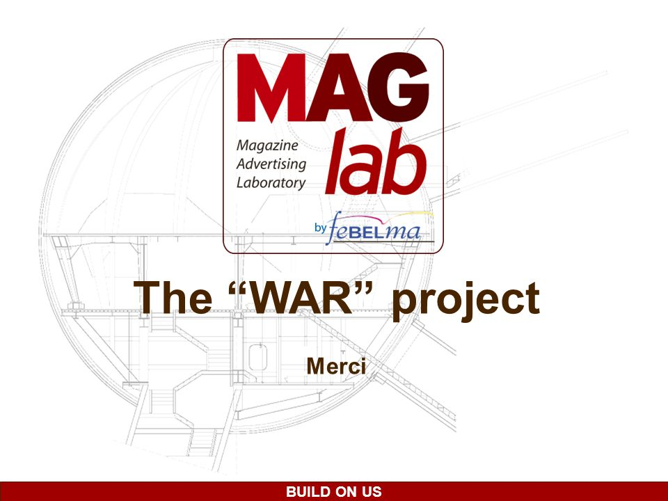BUILD ON US The WAR project Merci