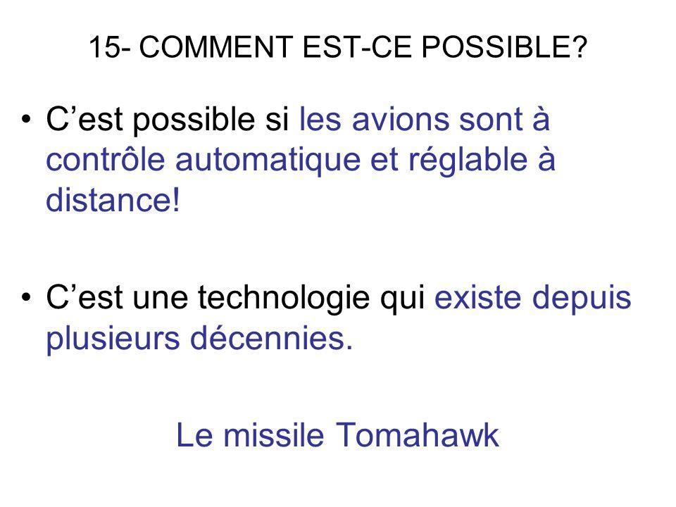 15- COMMENT EST-CE POSSIBLE.
