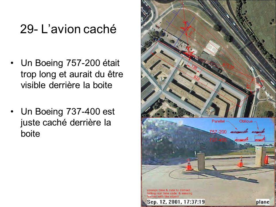 29- Lavion caché Un Boeing 757-200 était trop long et aurait du être visible derrière la boite Un Boeing 737-400 est juste caché derrière la boite