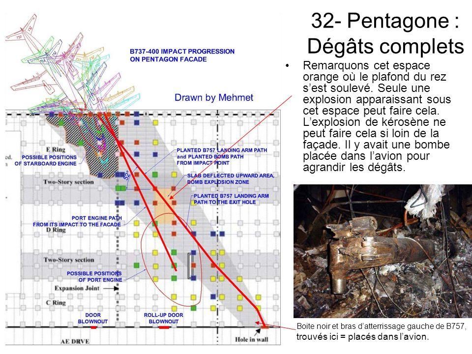 32- Pentagone : Dégâts complets Remarquons cet espace orange où le plafond du rez sest soulevé.