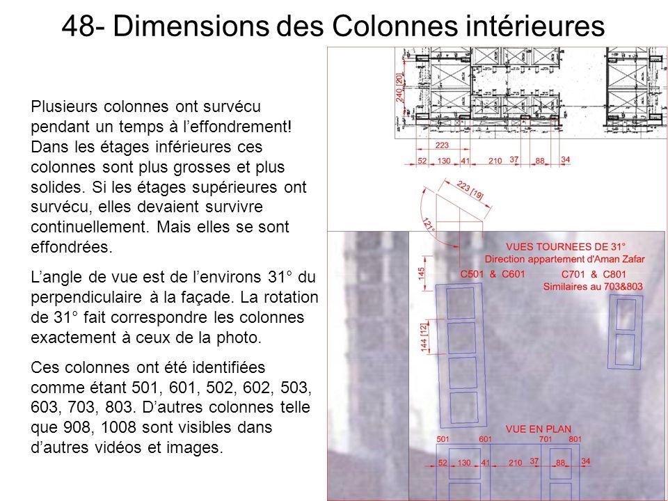 48- Dimensions des Colonnes intérieures Plusieurs colonnes ont survécu pendant un temps à leffondrement.