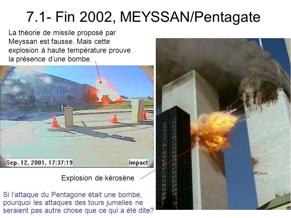7.1- Fin 2002, MEYSSAN/Pentagate La théorie de missile proposé par Meyssan est fausse.