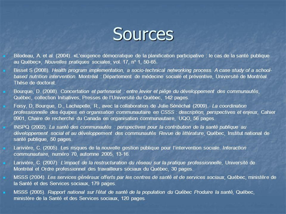 Sources Bilodeau, A. et al. (2004). «Lexigence démocratique de la planification participative : le cas de la santé publique au Québec», Nouvelles prat