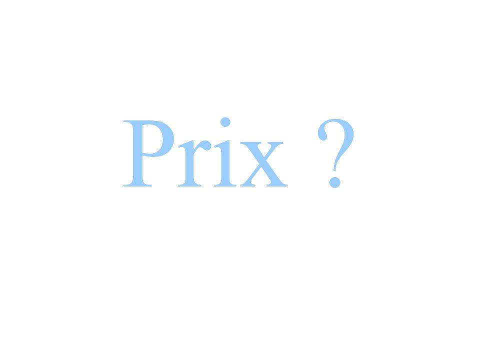 Prix ?