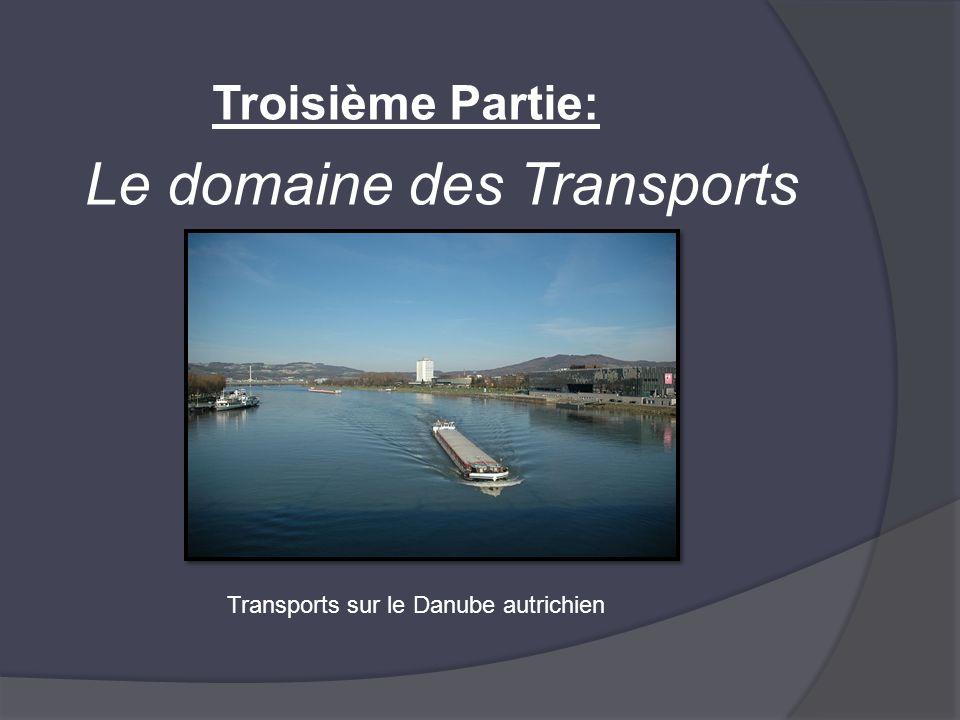 Troisième Partie: Le domaine des Transports Transports sur le Danube autrichien