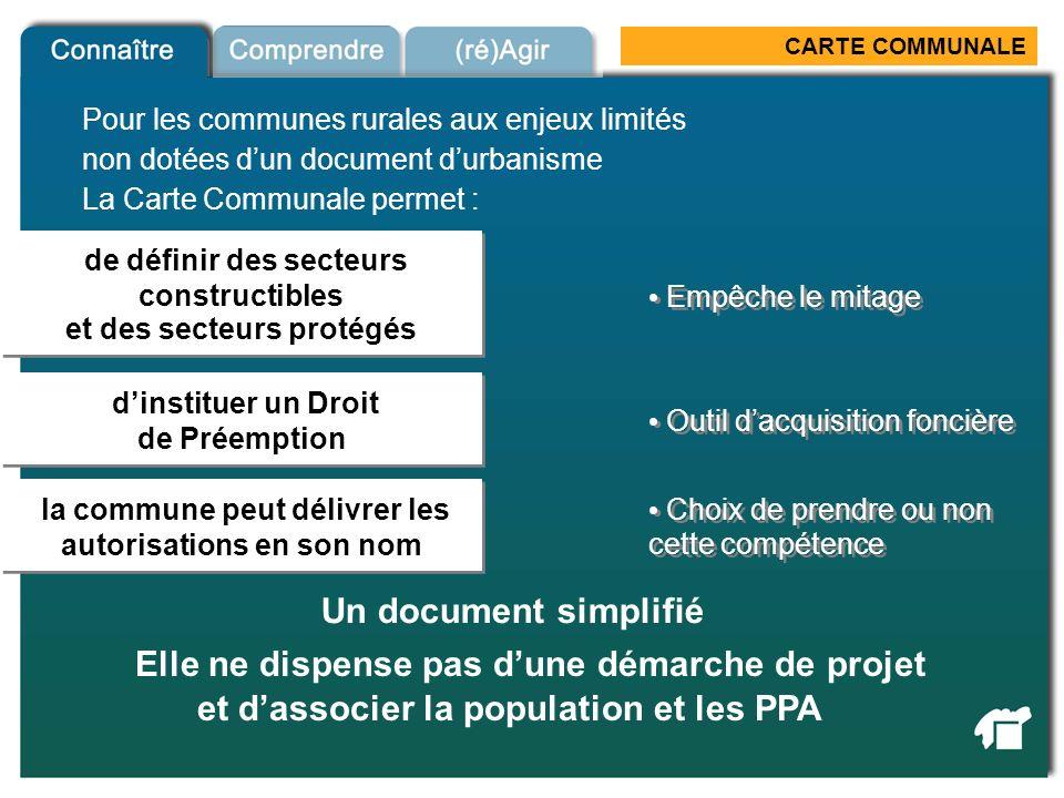 CARTE COMMUNALE de définir des secteurs constructibles et des secteurs protégés de définir des secteurs constructibles et des secteurs protégés Un doc