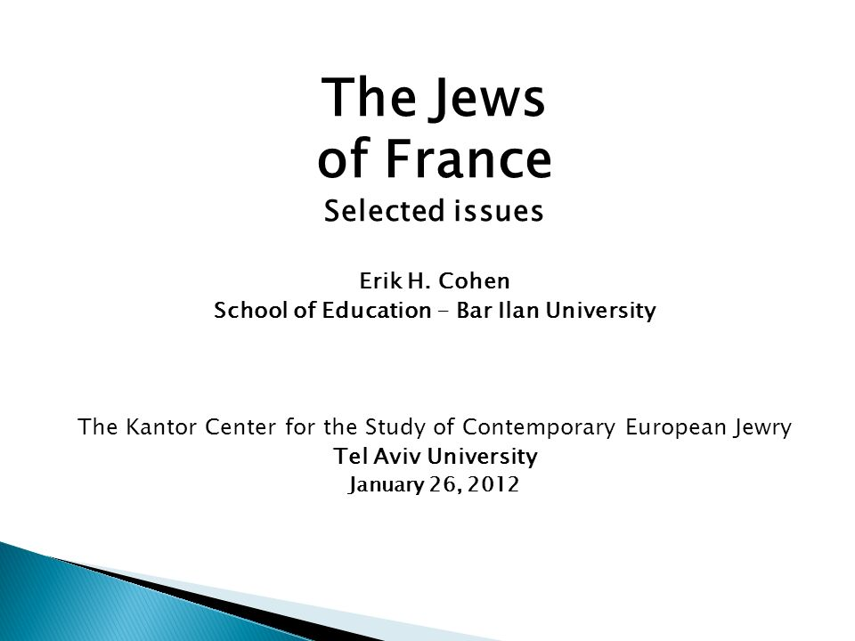 The Jews of France Selected issues Erik H.