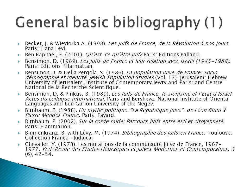 Becker, J. & Wieviorka A. (1998). Les Juifs de France, de la Révolution à nos jours.