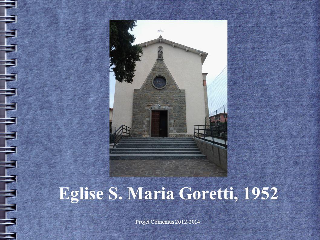 Projet Comenius 2012-2014 Eglise S. Maria Goretti, 1952