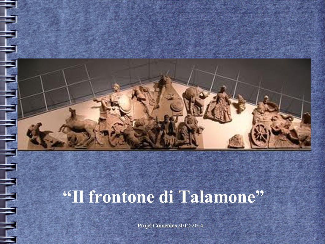 Projet Comenius 2012-2014 Il frontone di Talamone