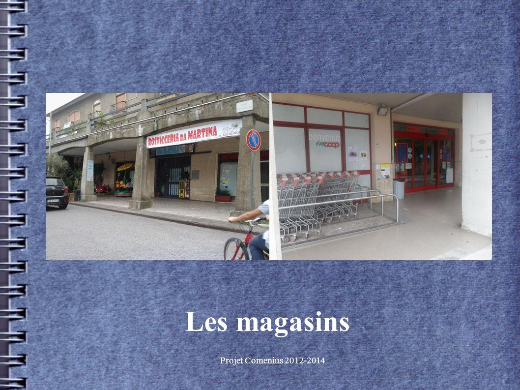 Projet Comenius 2012-2014 Les magasins