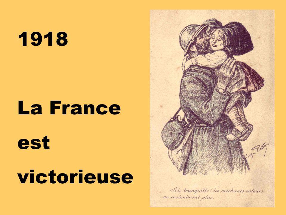 1918 La France est victorieuse