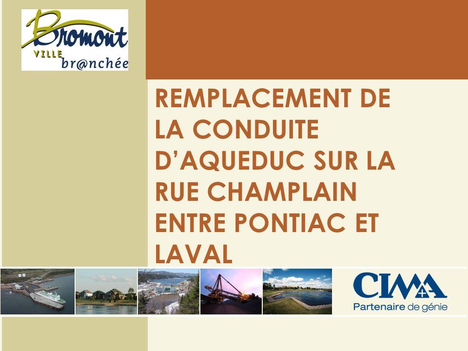 REMPLACEMENT DE LA CONDUITE DAQUEDUC SUR LA RUE CHAMPLAIN ENTRE PONTIAC ET LAVAL