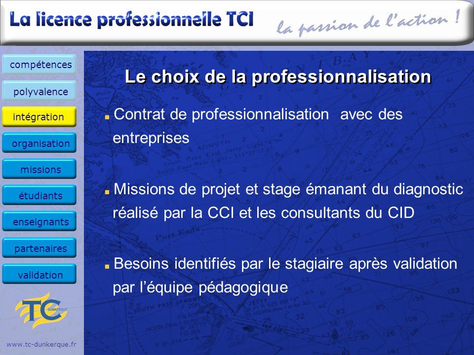 www.tc-dunkerque.fr Organisation polyvalence intégration organisation missions étudiants enseignants compétences partenaires validation organisation