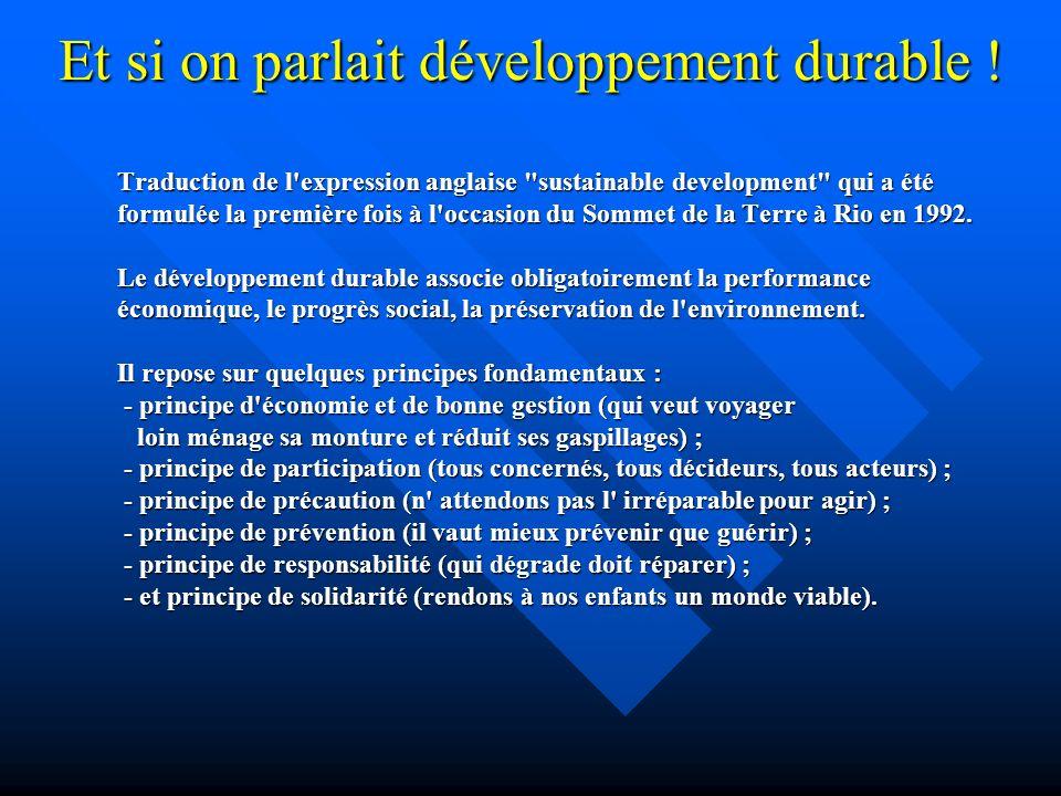 Et si on parlait développement durable .