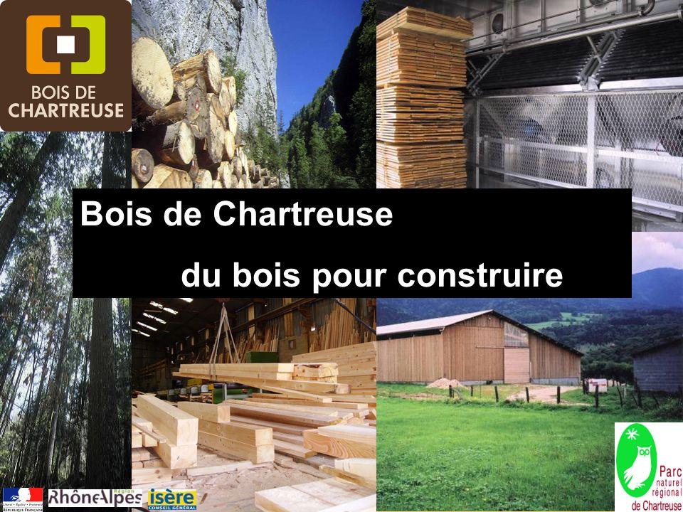 1 14/12/2011 Bois de Chartreuse du bois pour construire
