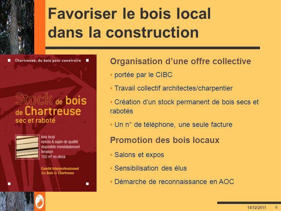 7 14/12/2011 La démarche AOC « Bois de Chartreuse » Une AOC pour le bois ?.
