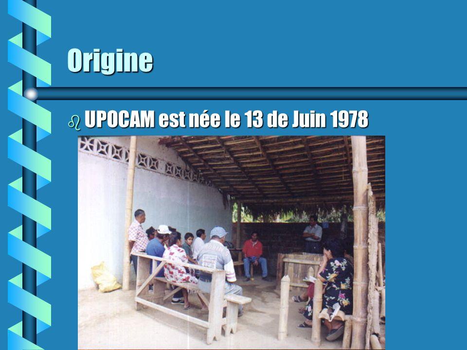 Origine b UPOCAM est née le 13 de Juin 1978