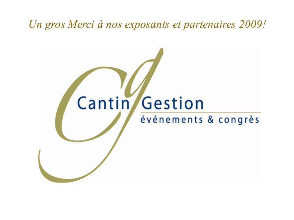 Un gros Merci à nos exposants et partenaires 2009!