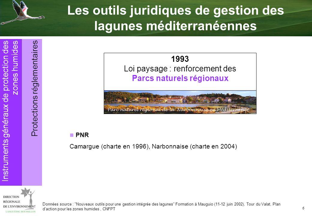 6 PNR Camargue (charte en 1996), Narbonnaise (charte en 2004) Données source :