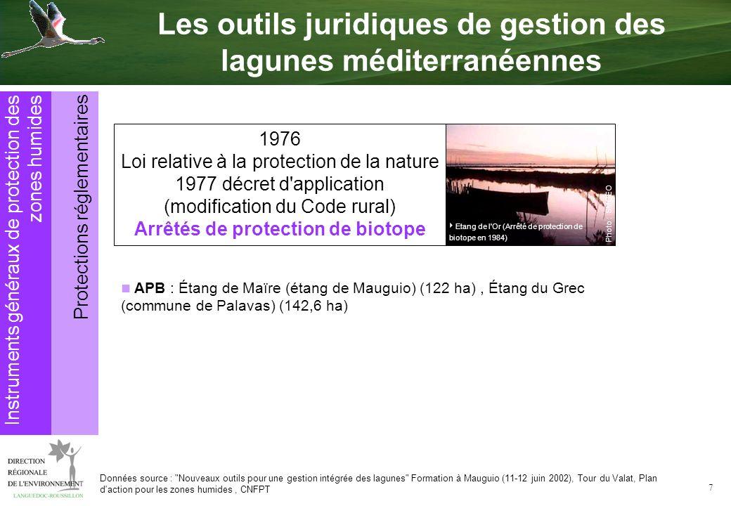 7 APB : Étang de Maïre (étang de Mauguio) (122 ha), Étang du Grec (commune de Palavas) (142,6 ha) 1976 Loi relative à la protection de la nature 1977