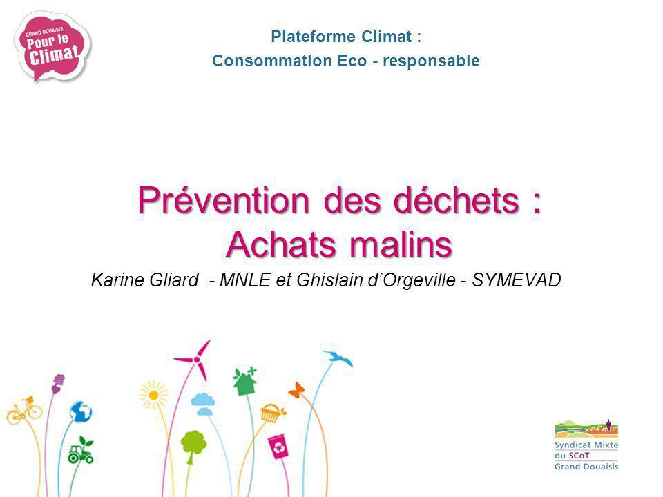 Capucine Leclercq – SM SCOT Grand Douaisis Plateforme Climat : Consommation Eco - responsable Consommer mieux : Achats publics durables et éco-produits