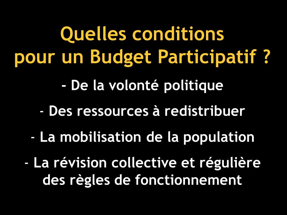 Quelles conditions pour un Budget Participatif .