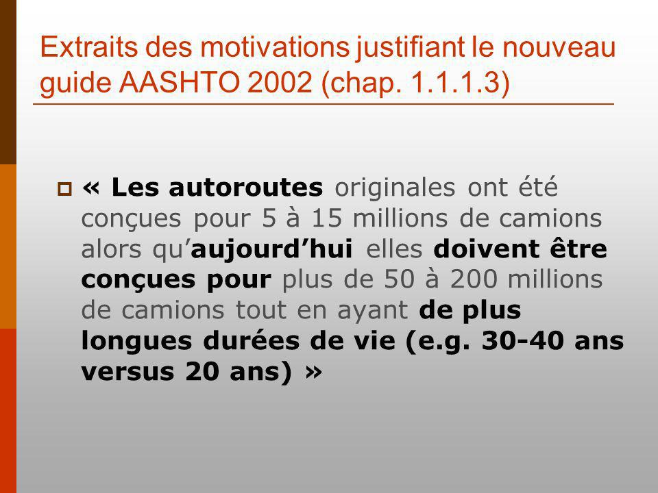 Extraits des motivations justifiant le nouveau guide AASHTO 2002 (chap.