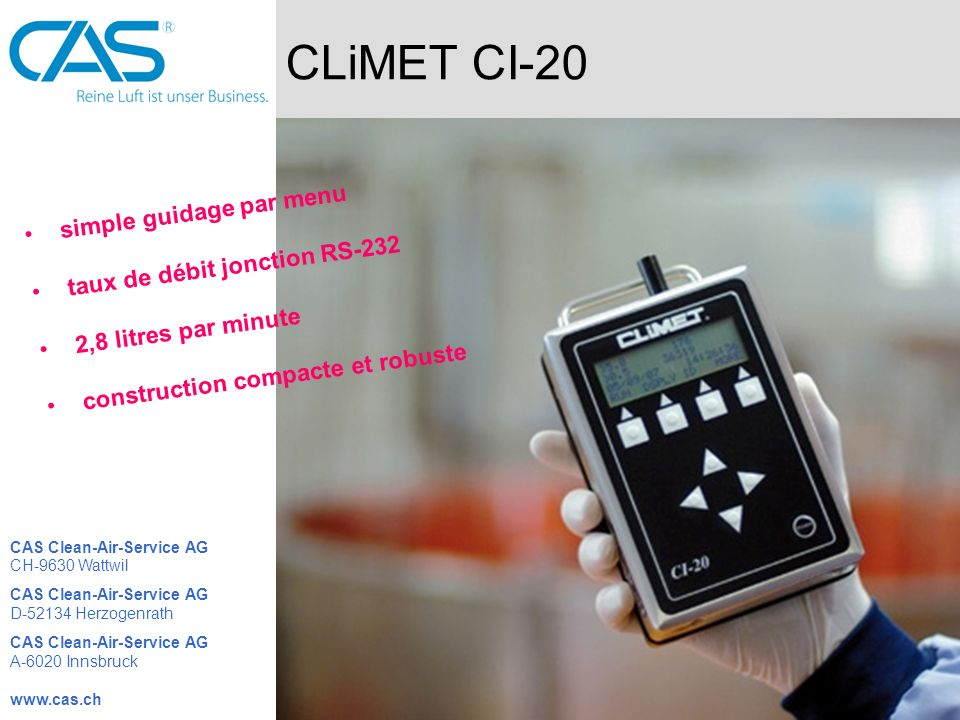 CLiMET CI-20 simple guidage par menu taux de débit jonction RS-232 2,8 litres par minute construction compacte et robuste CAS Clean-Air-Service AG CH-