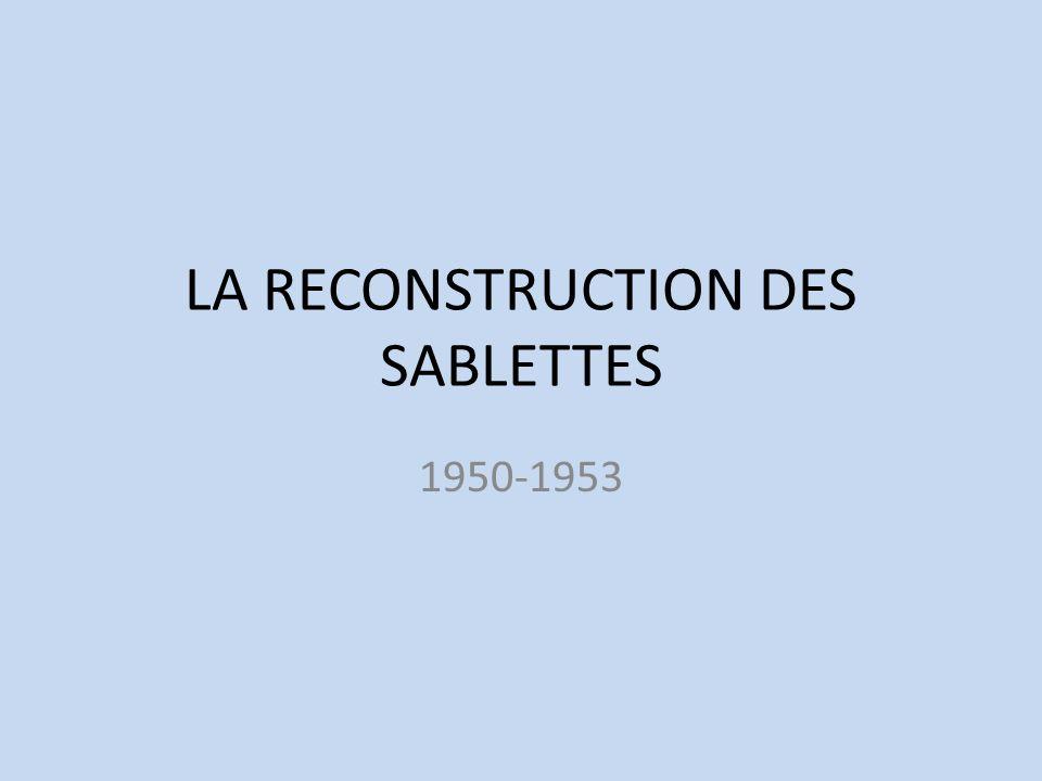 LA RECONSTRUCTION DES SABLETTES 1950-1953
