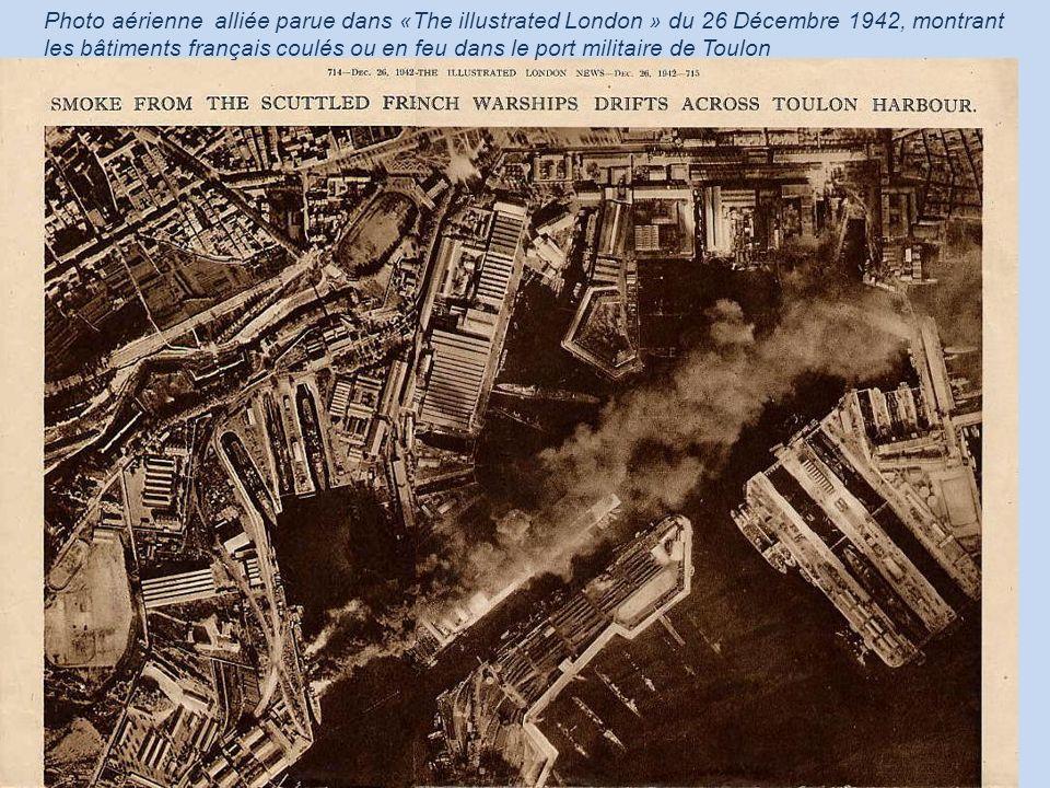 Photo aérienne alliée parue dans «The illustrated London » du 26 Décembre 1942, montrant les bâtiments français coulés ou en feu dans le port militair
