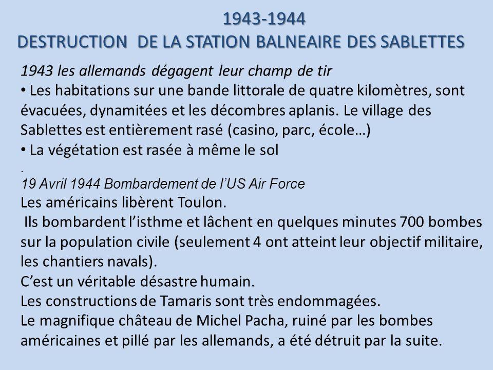 1943 les allemands dégagent leur champ de tir Les habitations sur une bande littorale de quatre kilomètres, sont évacuées, dynamitées et les décombres