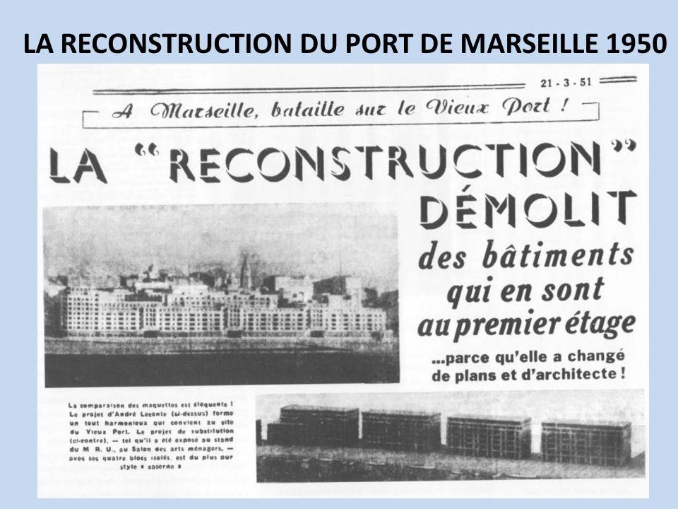 LA RECONSTRUCTION DU PORT DE MARSEILLE 1950