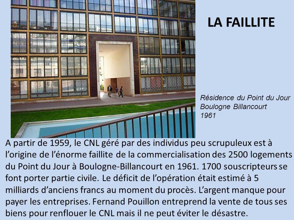 A partir de 1959, le CNL géré par des individus peu scrupuleux est à lorigine de lénorme faillite de la commercialisation des 2500 logements du Point