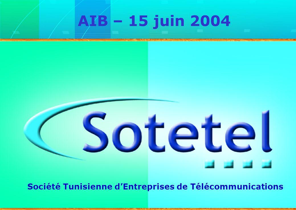 1 Société Tunisienne dEntreprises de Télécommunications AIB – 15 juin 2004