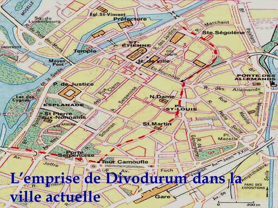 Lemprise de Divodurum dans la ville actuelle