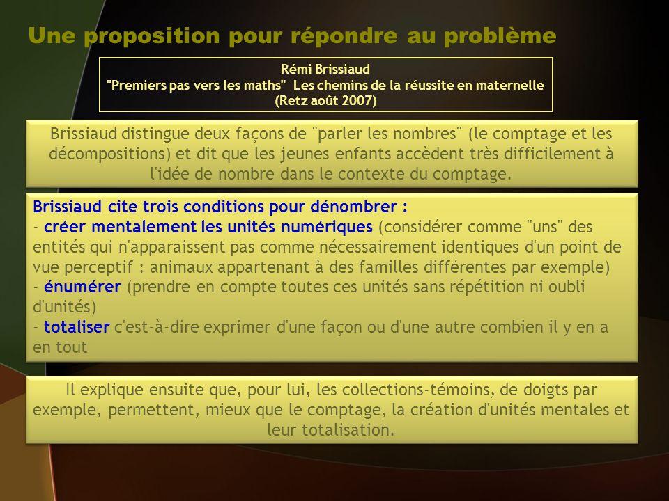 Une proposition pour répondre au problème Rémi Brissiaud