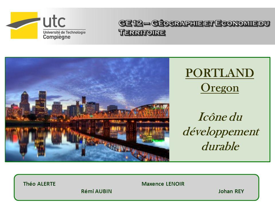 PORTLAND Oregon Icône du développement durable Théo ALERTE Maxence LENOIR Rémi AUBIN Johan REY