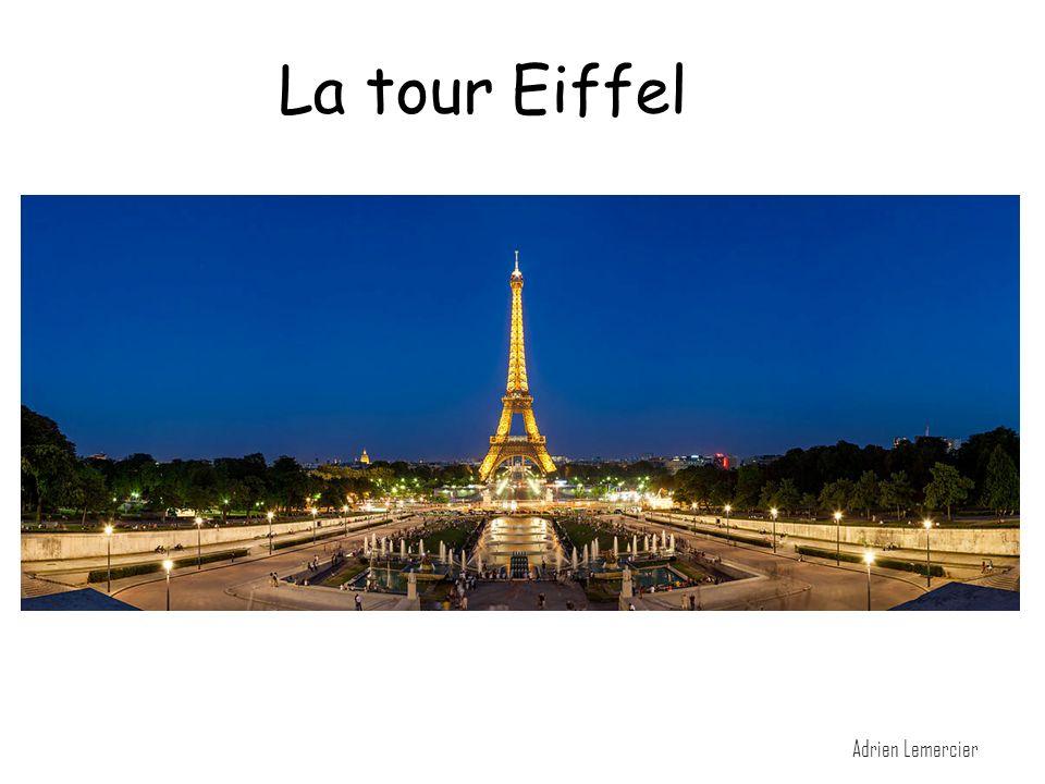 La Tour Eiffel Adrien Lemercier La tour Eiffel